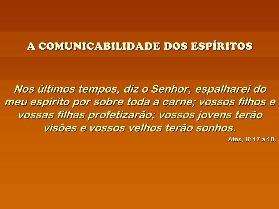 A COMUNICABILIDADE DOS ESPÍRITOS