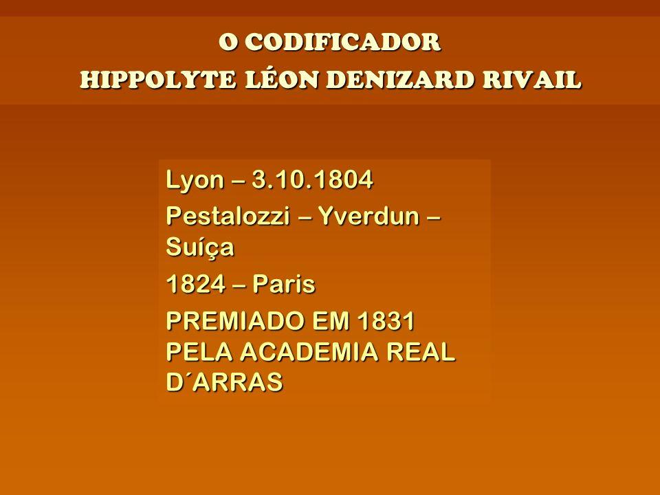 O CODIFICADOR HIPPOLYTE LÉON DENIZARD RIVAIL
