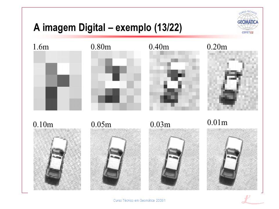 A imagem Digital – exemplo (13/22)