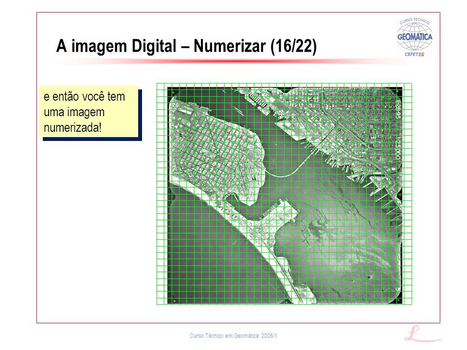 A imagem Digital – Numerizar (16/22)