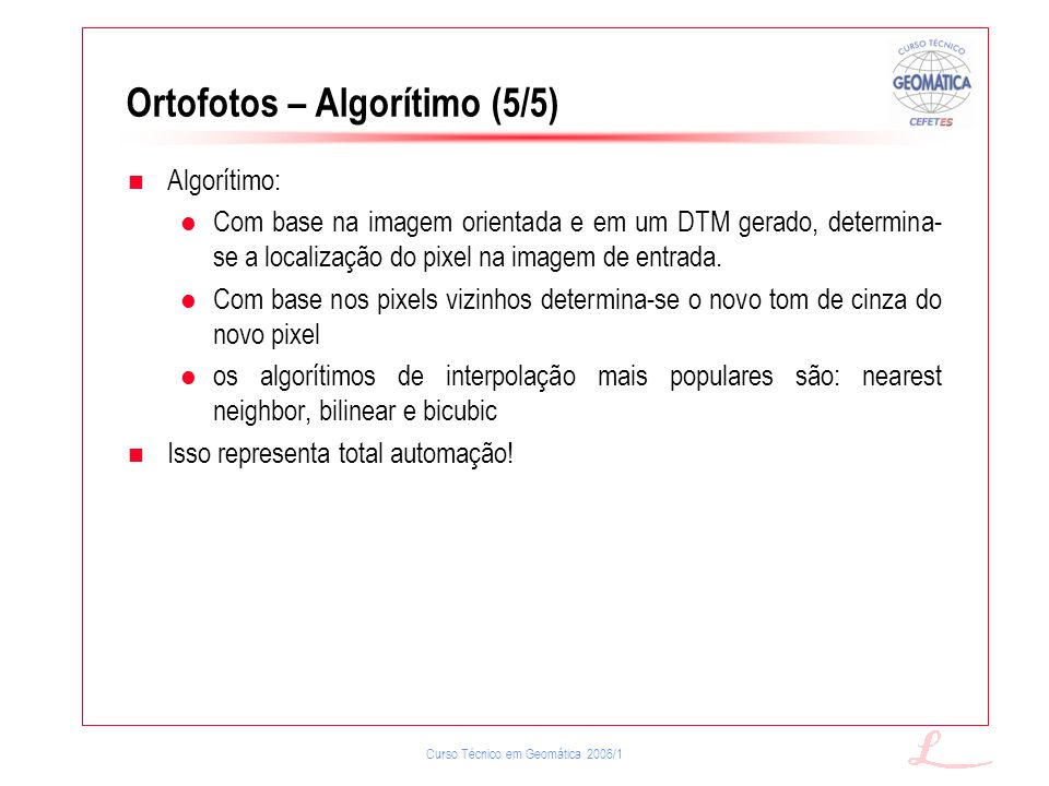 Ortofotos – Algorítimo (5/5)