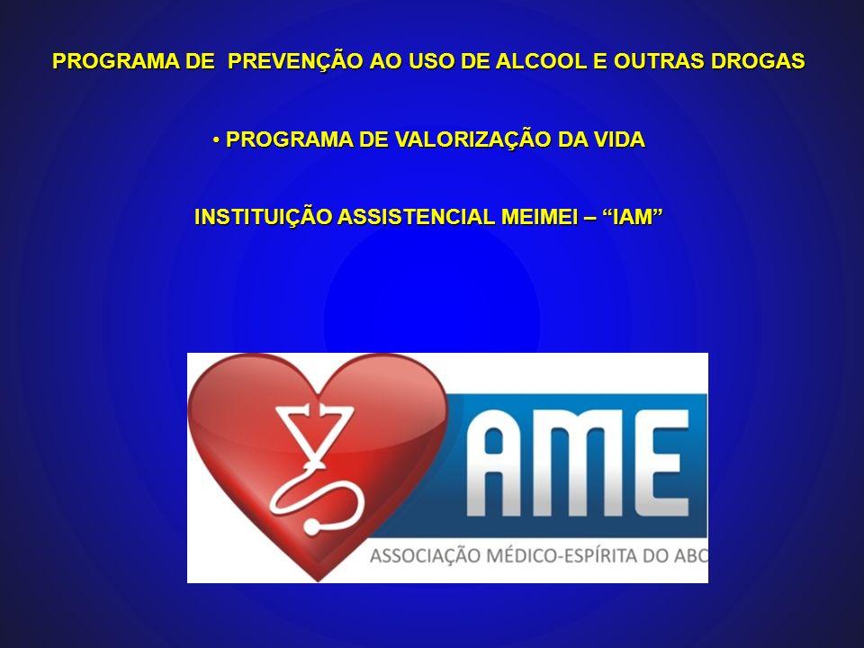 PROGRAMA DE PREVENÇÃO AO USO DE ALCOOL E OUTRAS DROGAS