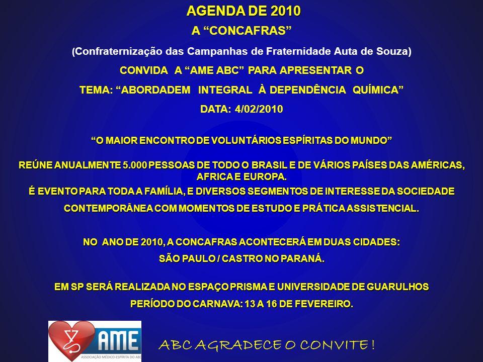 AGENDA DE 2010 ABC AGRADECE O CONVITE ! A CONCAFRAS