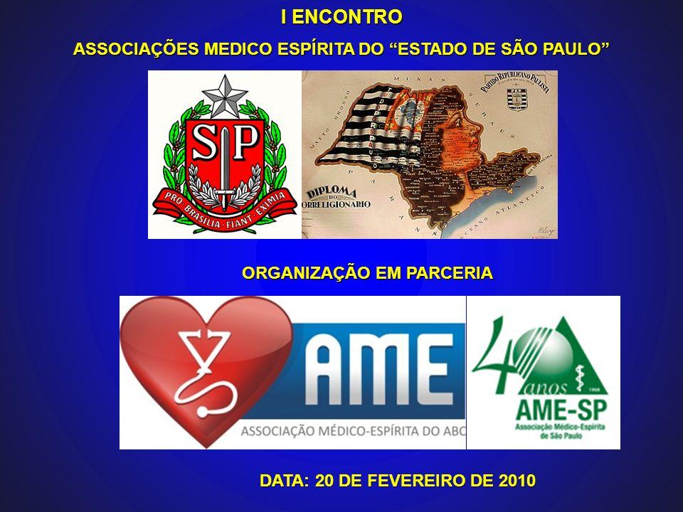 I ENCONTRO ASSOCIAÇÕES MEDICO ESPÍRITA DO ESTADO DE SÃO PAULO