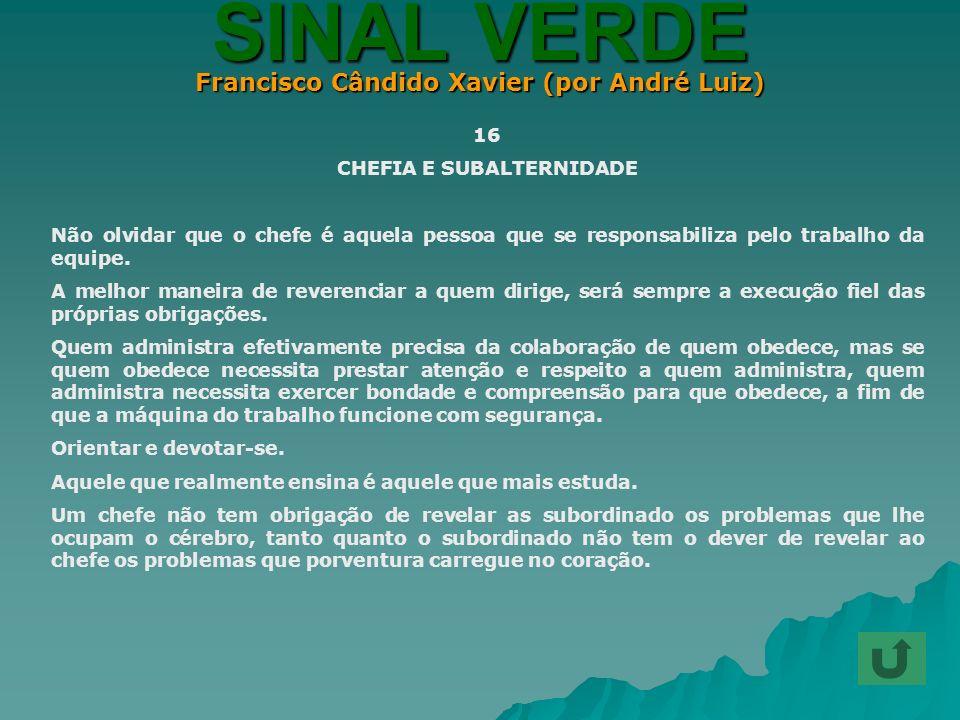 Francisco Cândido Xavier (por André Luiz) CHEFIA E SUBALTERNIDADE