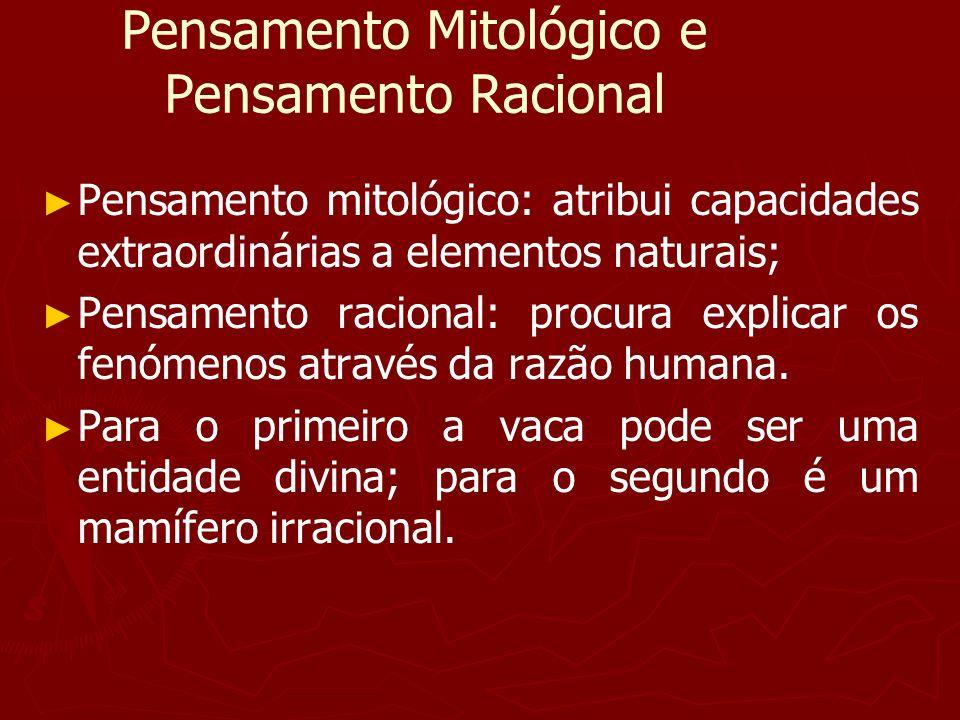 Pensamento Mitológico e Pensamento Racional