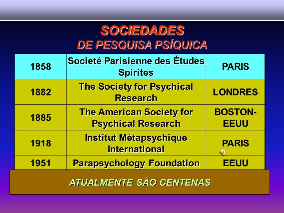 SOCIEDADES DE PESQUISA PSÍQUICA