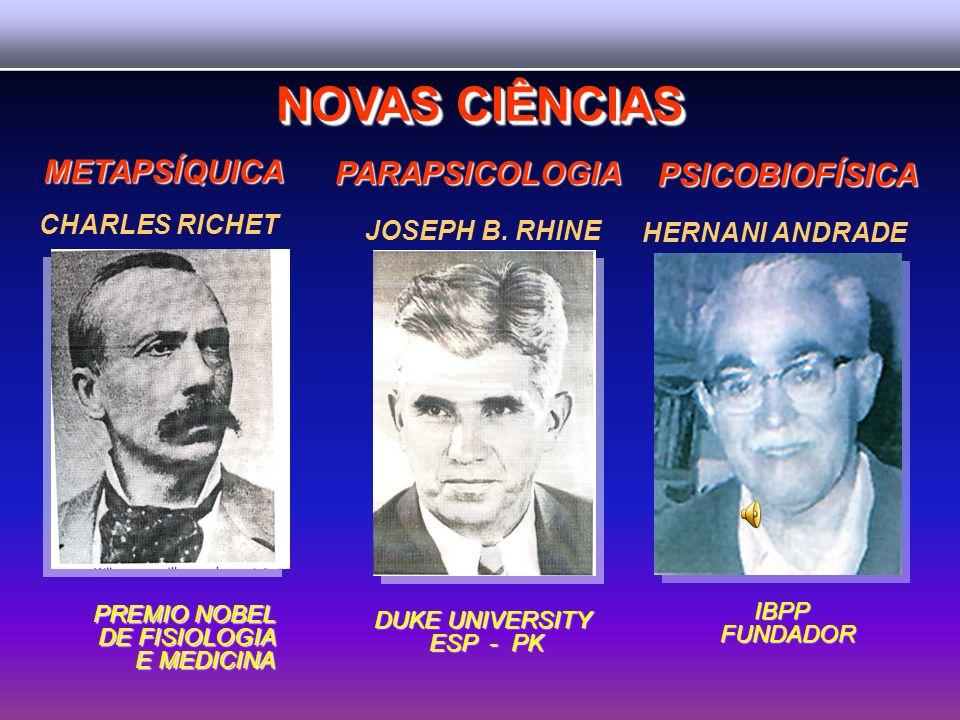 NOVAS CIÊNCIAS METAPSÍQUICA PARAPSICOLOGIA PSICOBIOFÍSICA