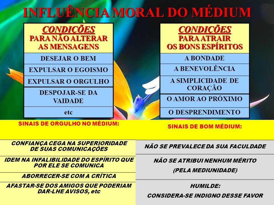 INFLUÊNCIA MORAL DO MÉDIUM