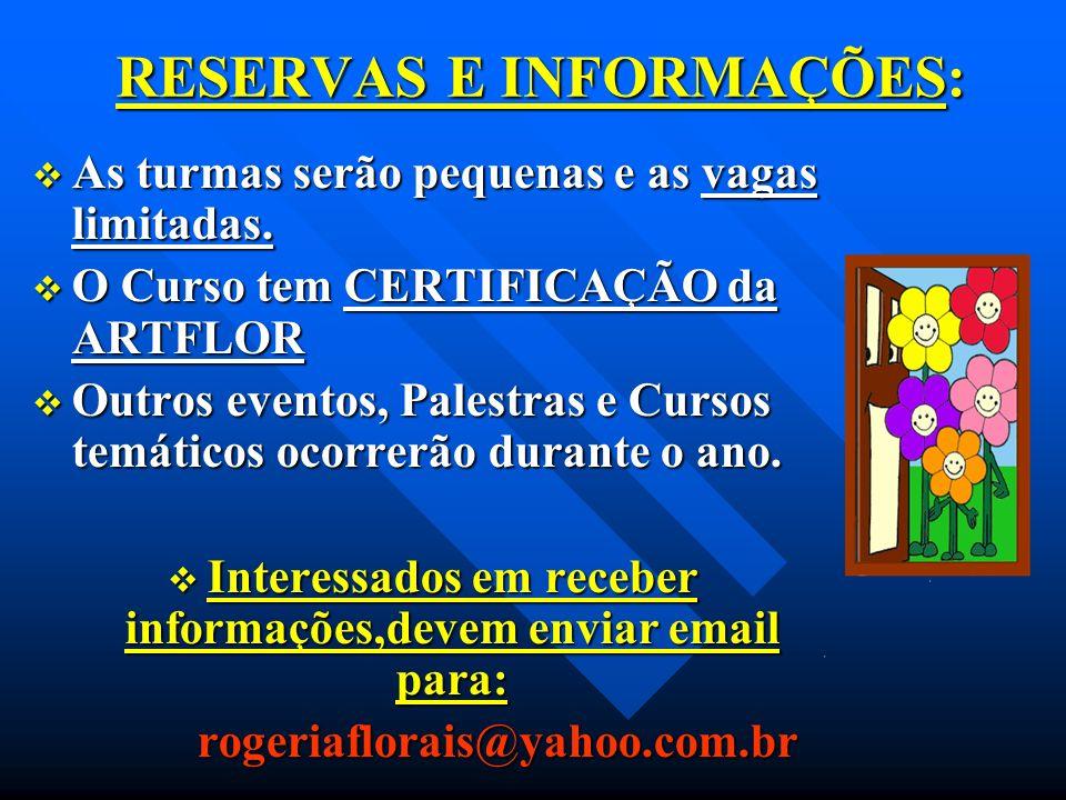 RESERVAS E INFORMAÇÕES:
