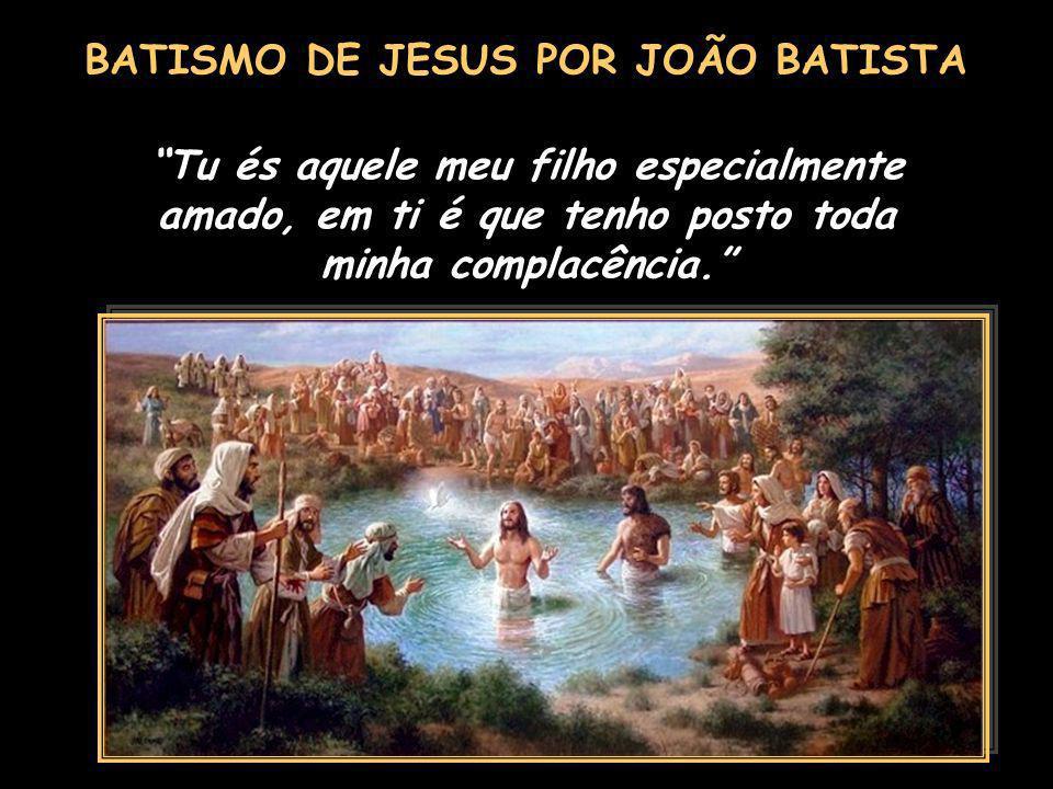 BATISMO DE JESUS POR JOÃO BATISTA