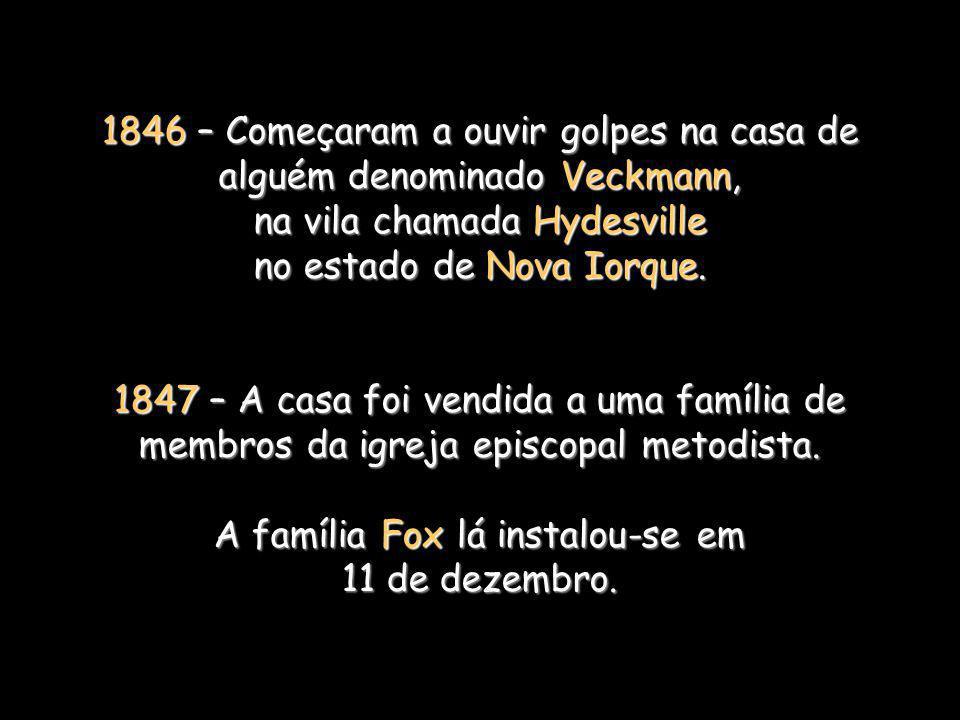 A família Fox lá instalou-se em 11 de dezembro.
