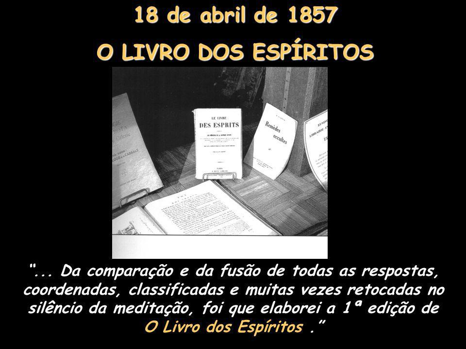 18 de abril de 1857 O LIVRO DOS ESPÍRITOS