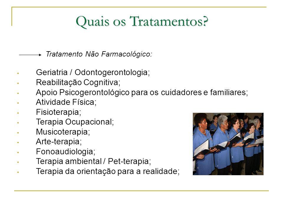 Quais os Tratamentos Geriatria / Odontogerontologia;