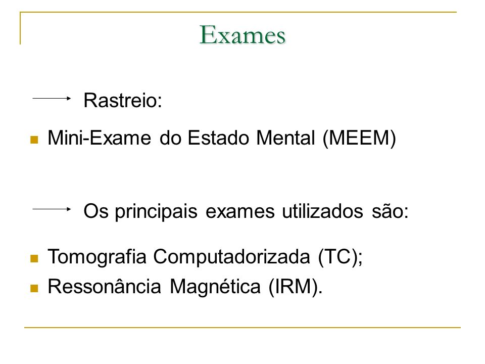 Exames Rastreio: Mini-Exame do Estado Mental (MEEM)