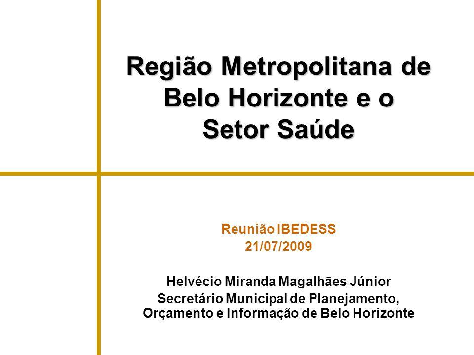 Região Metropolitana de Belo Horizonte e o Setor Saúde