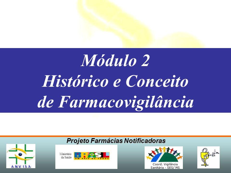 Módulo 2 Histórico e Conceito de Farmacovigilância