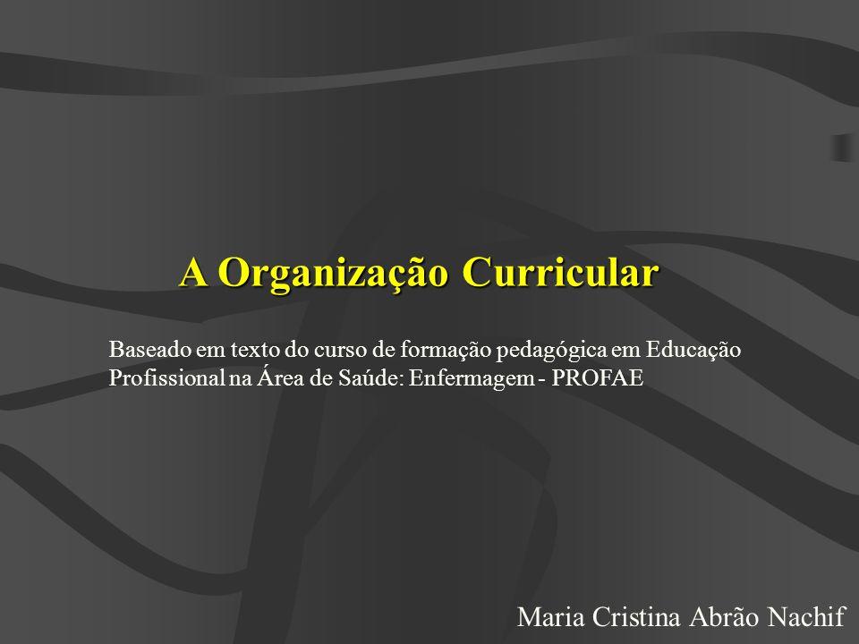 A Organização Curricular