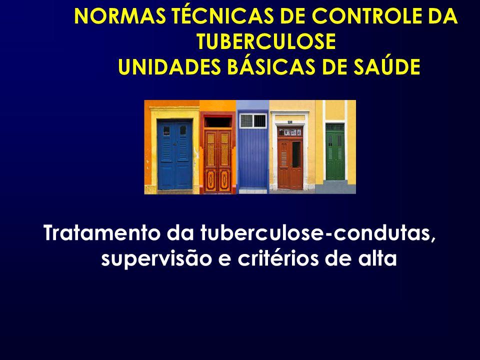 NORMAS TÉCNICAS DE CONTROLE DA TUBERCULOSE UNIDADES BÁSICAS DE SAÚDE