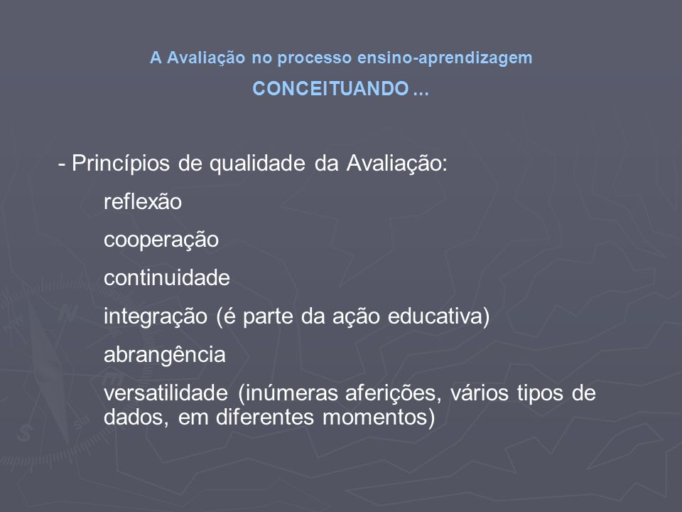 A Avaliação no processo ensino-aprendizagem