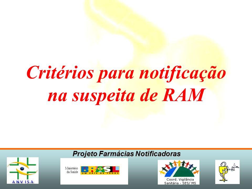 Critérios para notificação na suspeita de RAM