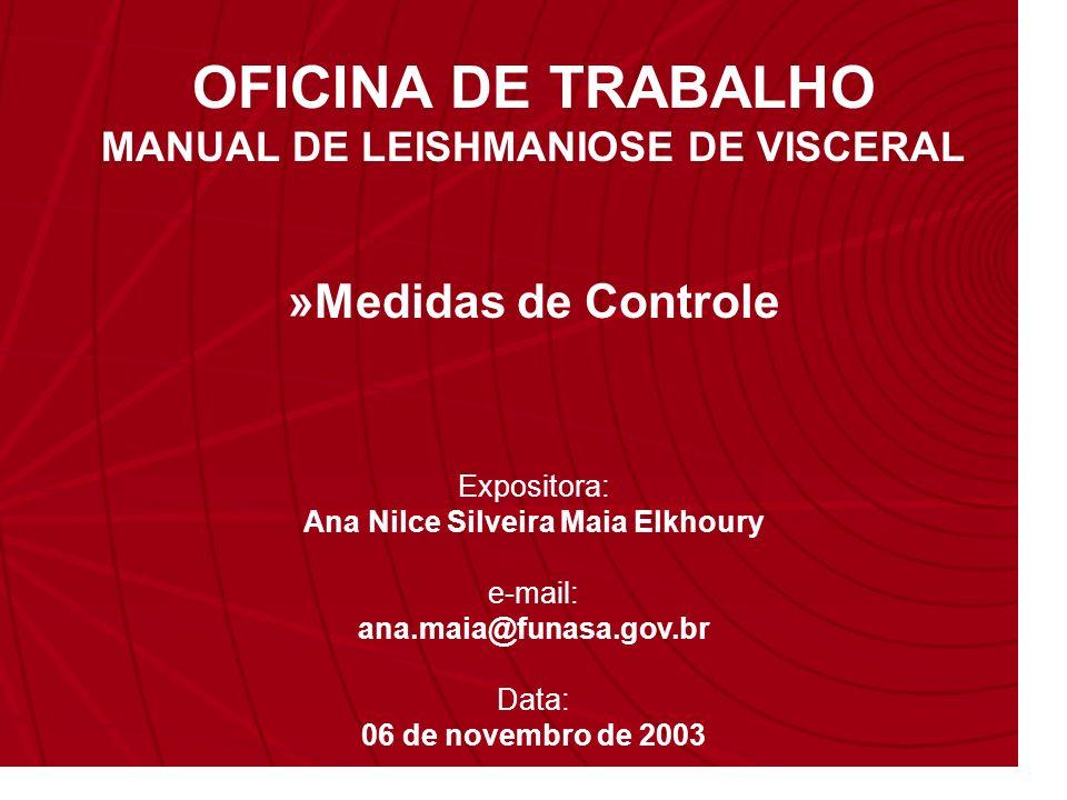 MANUAL DE LEISHMANIOSE DE VISCERAL Ana Nilce Silveira Maia Elkhoury