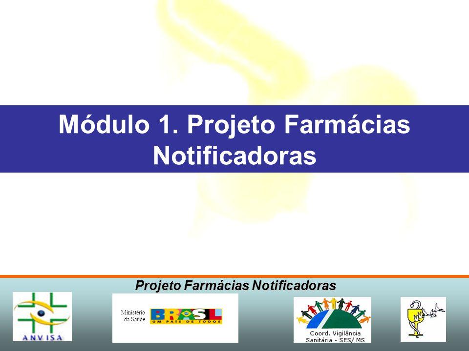 Módulo 1. Projeto Farmácias Notificadoras