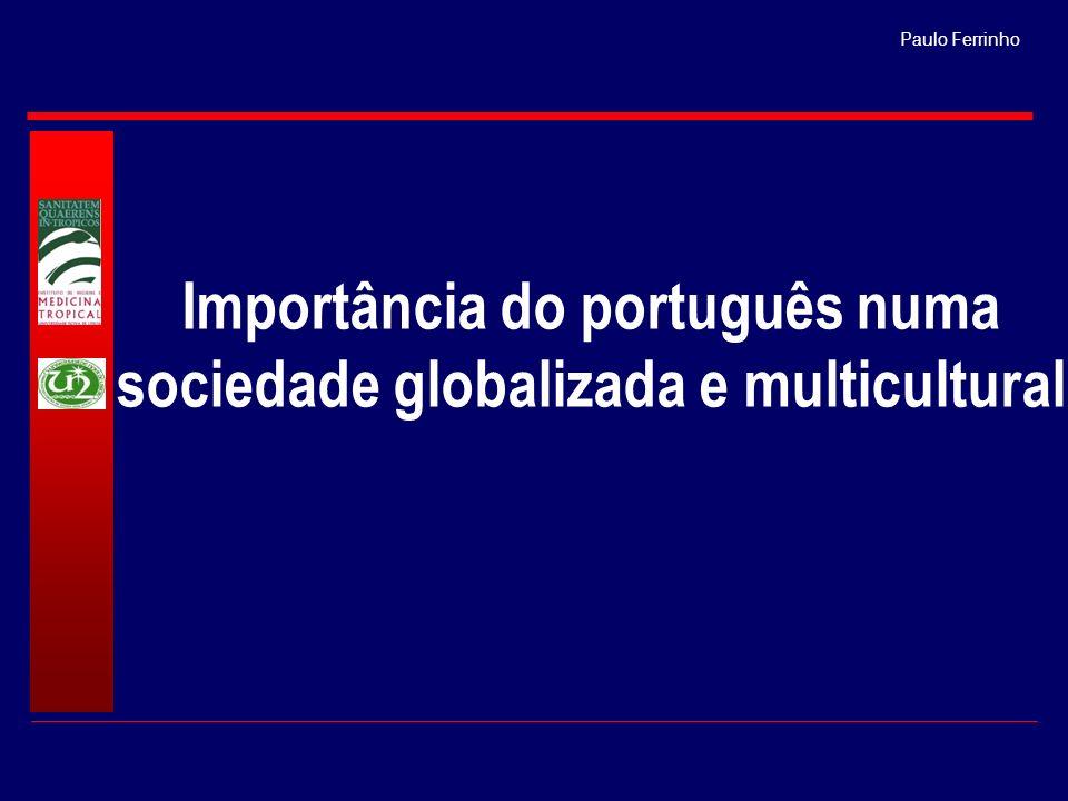 Importância do português numa sociedade globalizada e multicultural