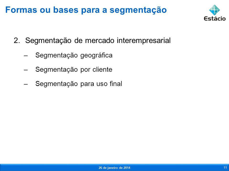 Formas ou bases para a segmentação