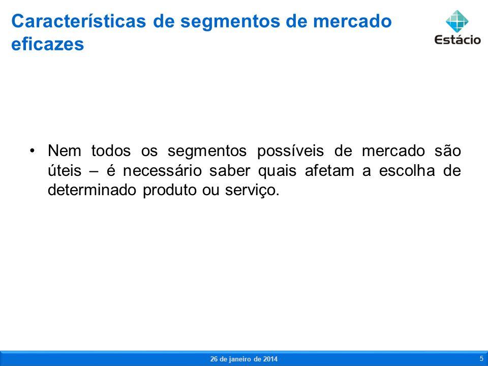 Características de segmentos de mercado eficazes