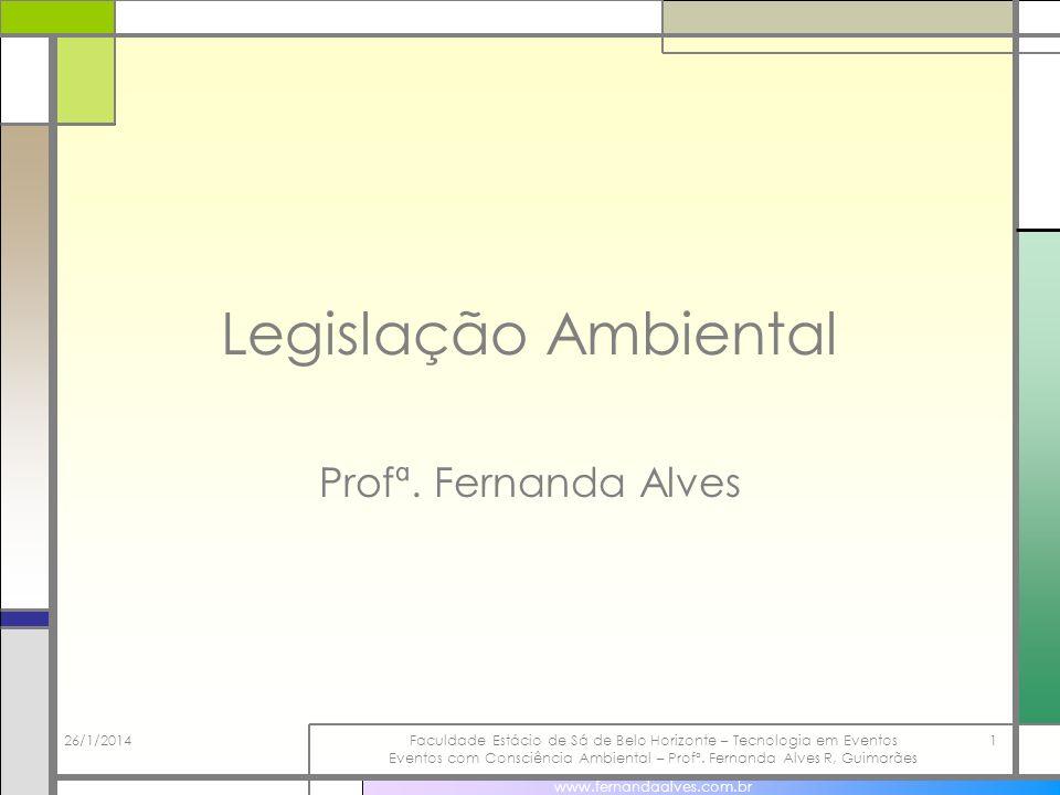 Legislação Ambiental Profª. Fernanda Alves 25/03/2017