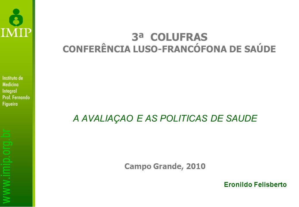 A AVALIAÇAO E AS POLITICAS DE SAUDE