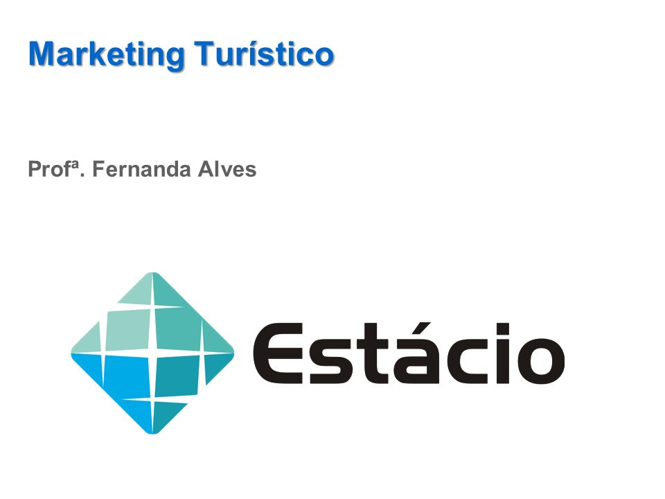 Marketing Turístico Profª. Fernanda Alves