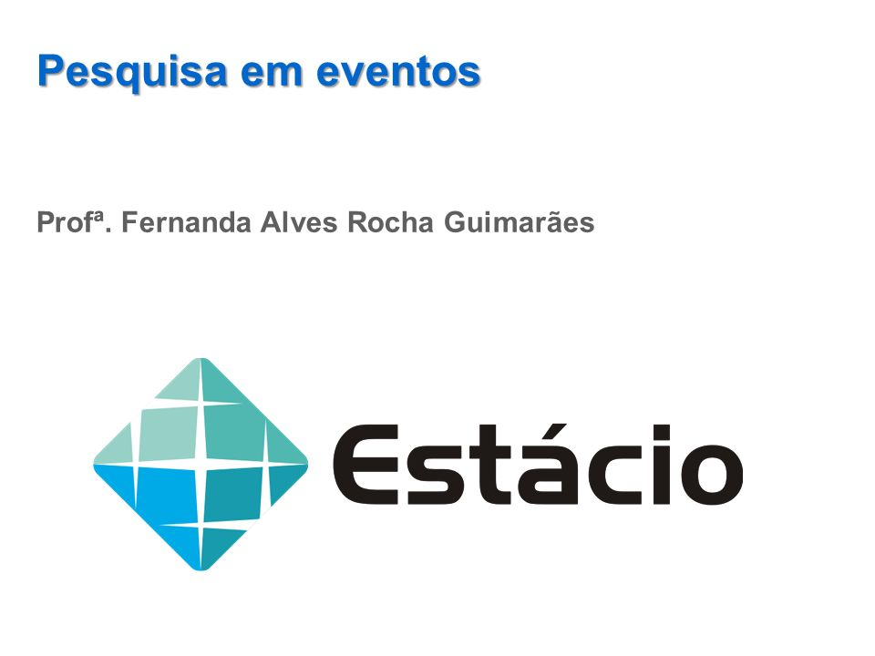 Profª. Fernanda Alves Rocha Guimarães