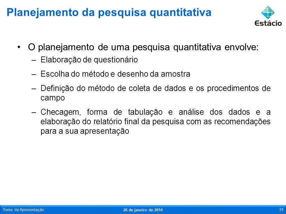 Planejamento da pesquisa quantitativa