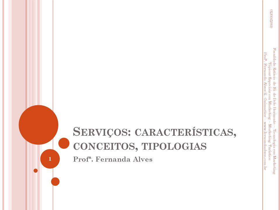 Serviços: características, conceitos, tipologias