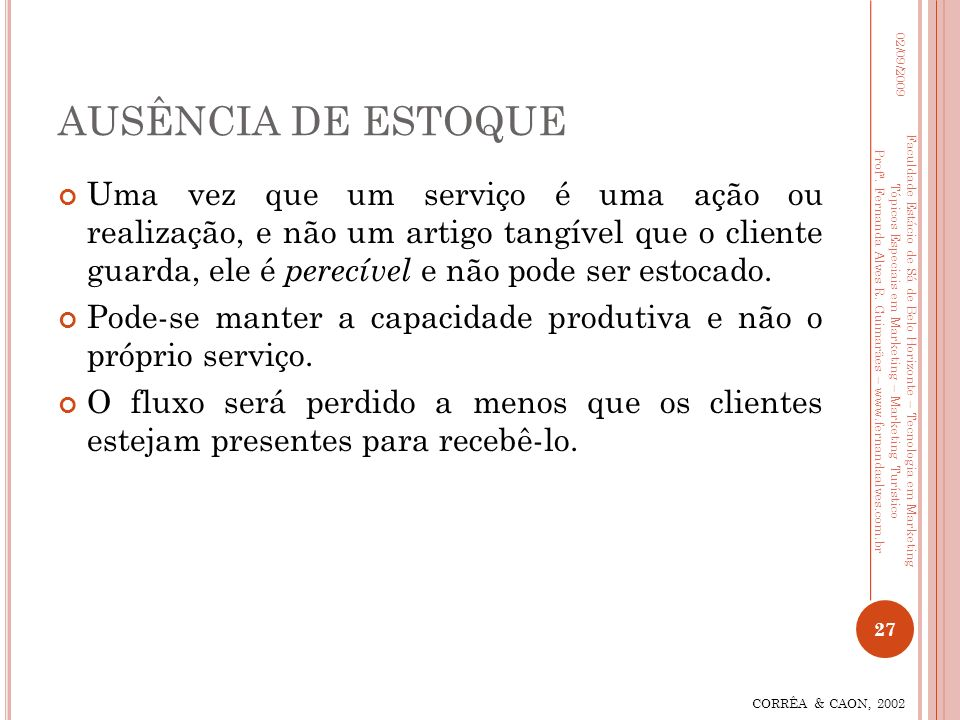 AUSÊNCIA DE ESTOQUE 02/09/2009.
