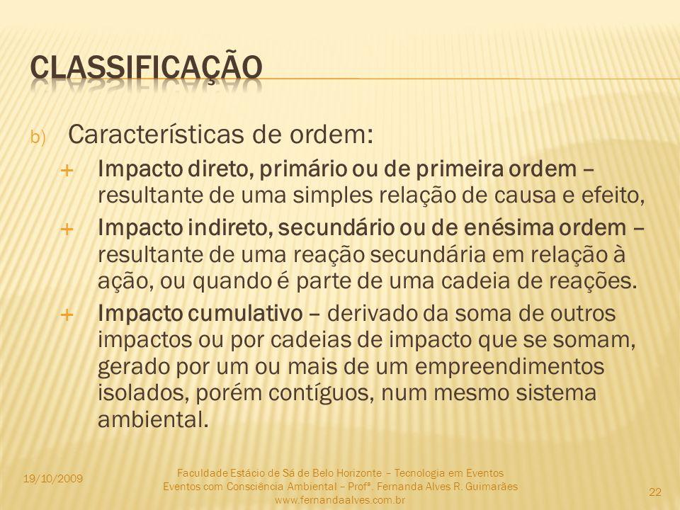 classificação Características de ordem: