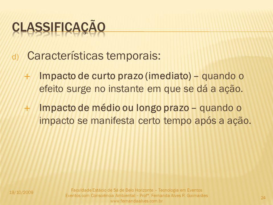 classificação Características temporais: