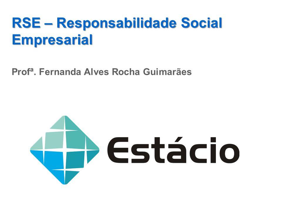 RSE – Responsabilidade Social Empresarial
