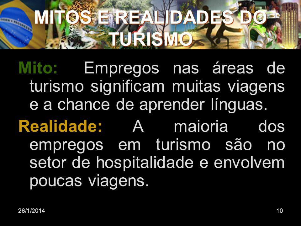Mitos e realidades do turismo