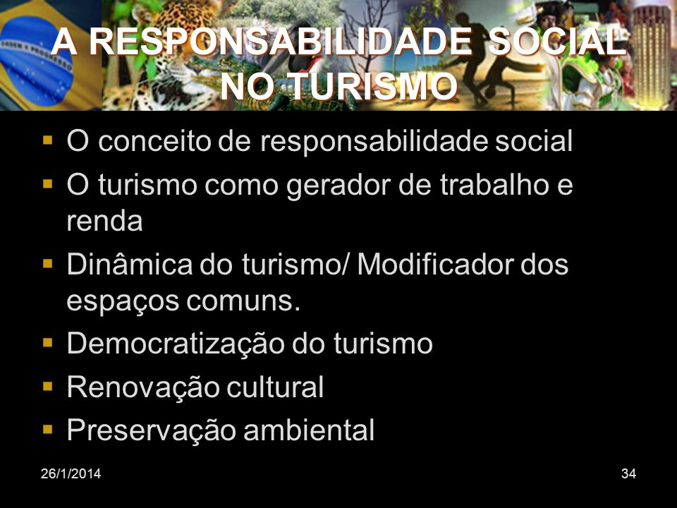 A RESPONSABILIDADE SOCIAL NO TURISMO