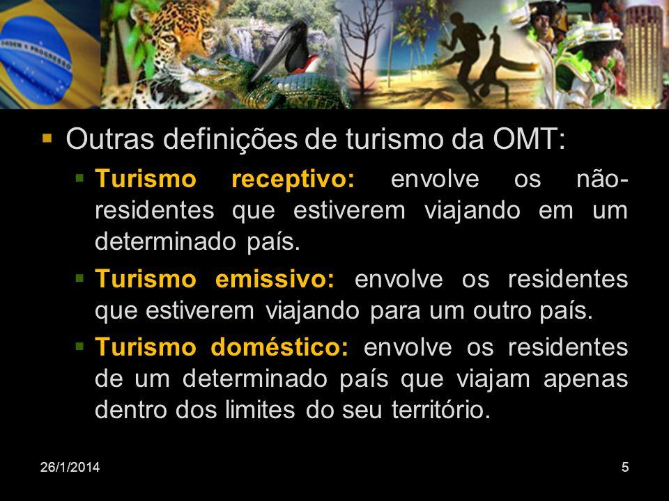 Outras definições de turismo da OMT: