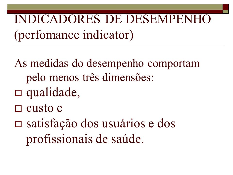 INDICADORES DE DESEMPENHO (perfomance indicator)