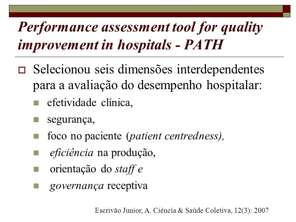 Performance assessment tool for quality improvement in hospitals - PATH