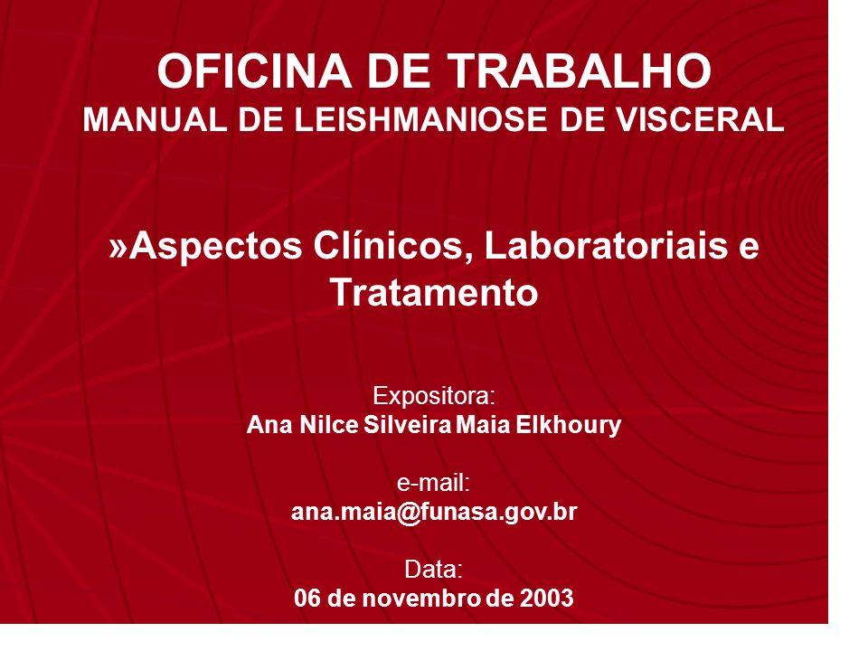 OFICINA DE TRABALHO »Aspectos Clínicos, Laboratoriais e Tratamento