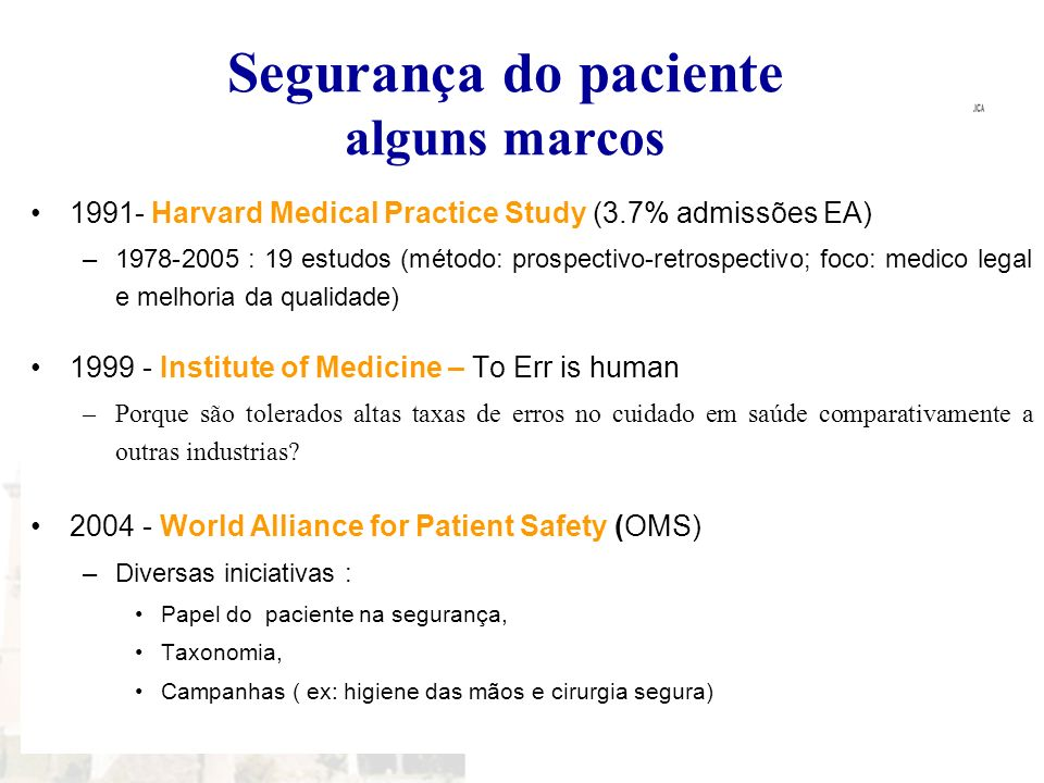 Segurança do paciente alguns marcos