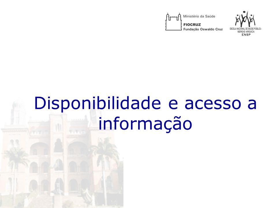 Disponibilidade e acesso a informação