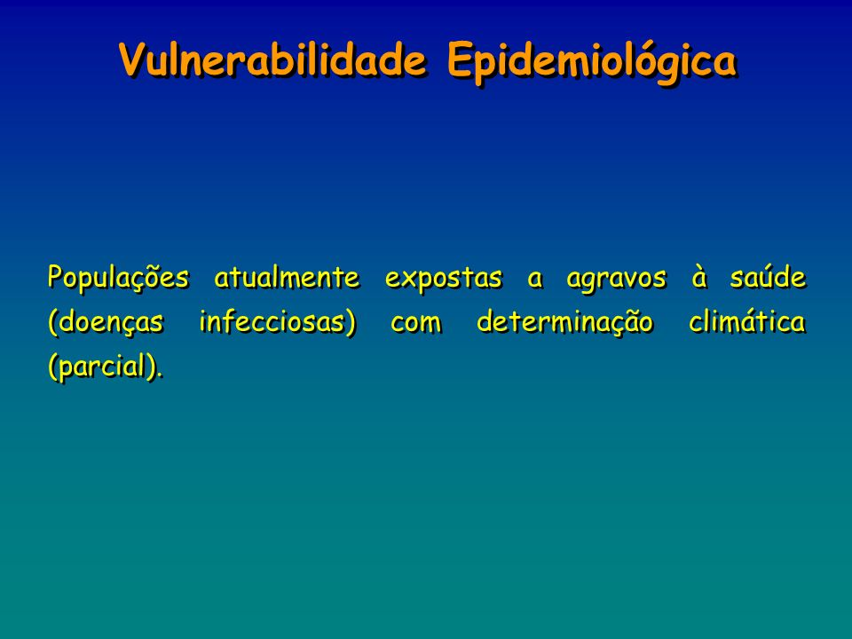 Vulnerabilidade Epidemiológica