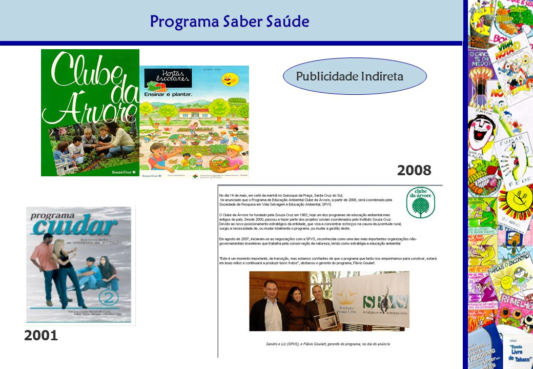Programa Saber Saúde Publicidade Indireta 2008 2001